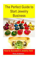 The Perfect Guide to Start Jewelry Business