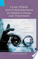 Class Power Consciousness In Indian Cinema Television