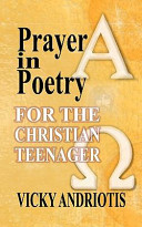 Prayer in Poetry for the Christian Teenager