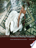 The Complete Guide To Professional Wedding Photography Book