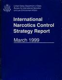 International Narcotics Control Strategy Report