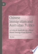 Chinese Immigration and Australian Politics Book