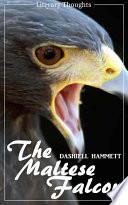 The Maltese Falcon  Dashiell Hammett    illustrated    Literary Thoughts Edition