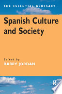 Spanish Culture and Society  : The Essential Glossary