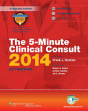 The 5-Minute Clinical Consult 2014