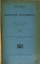 Railways Statement by ... Minister of Railways ... Including Annual Report of General Manager of Railways