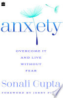 Anxiety  Overcome It and Live without Fear