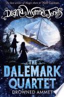 Drowned Ammet  The Dalemark Quartet  Book 2