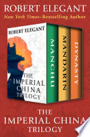 The Imperial China Trilogy