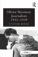 Olivier Messiaen: Journalism 1935–1939