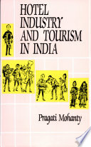 Hotel Industry And Tourism In India