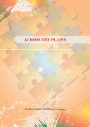 ACROSS THE PLAINS [Pdf/ePub] eBook