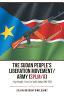 The Sudan People   s Liberation Movement Army  Splm A