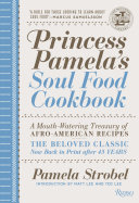 Princess Pamela's soul food cookbook: a mouth-watering treasury of Afro-American recipes : the beloved classic now back in print after 45 years