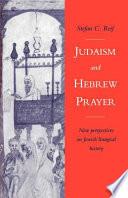 Judaism and Hebrew Prayer