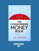 The Commonsense Money Book  Large Print 16pt