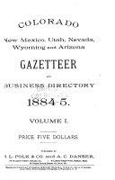 Colorado  New Mexico  Utah  Nevada  Wyoming and Arizona Gazetteer and Business Directory