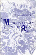 Milton's Legacy in the Arts