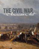 The Civil War and American Art