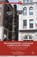 Pdf Reconsidering Canadian Curriculum Studies Telecharger