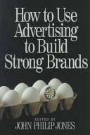 How to Use Advertising to Build Strong Brands