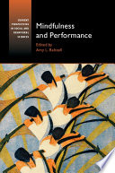 """Mindfulness and Performance"" by Amy L. Baltzell"