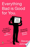 Everything Bad is Good for You Book