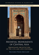 Medieval Monuments Of Central Asia