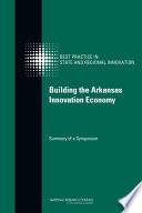Building the Arkansas Innovation Economy