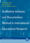 Qualitative Analysis and Documentary Method: In International Educational Research