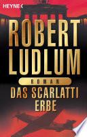 Das Scarlatti-Erbe  : Roman