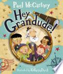 Hey Grandude