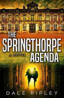 The Springthorpe Agenda