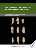 Seed Dormancy  Germination and Pre Harvest Sprouting