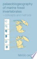 Palaeobiogeography of Marine Fossil Invertebrates