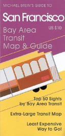 Michael Brein's Guide to San Francisco by Public Transit