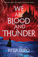 Pdf We Are Blood and Thunder Telecharger