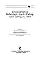 Communication Technologies for the Elderly