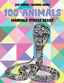 Zen Doodle Coloring Books 100 Animals Mandala Stress Relief Book PDF