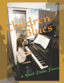 Children Blues  10 Short Piano Pieces