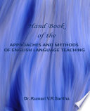 Hand Book Of The Approaches And Methods Of English Language Teaching