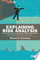 Explaining Risk Analysis