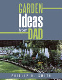 Garden Ideas from Dad