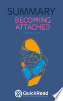 Becoming Attached by Robert Karen (Summary)