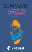 Becoming Attached by Robert Karen (Summary) [Pdf/ePub] eBook