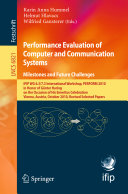 Performance Evaluation of Computer and Communication Systems  Milestones and Future Challenges