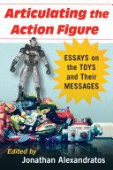 Articulating the Action Figure Pdf/ePub eBook