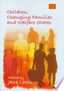 Children Changing Families And Welfare States