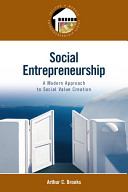 Social Entrepreneurship: A Modern Approach to Social Value