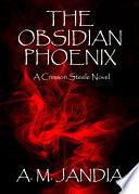 The Obsidian Phoenix
